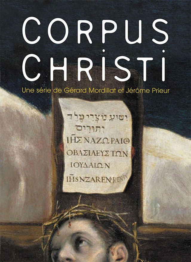 Corpus Christi (1997) par GÉRARD MORDILLAT et JÉRÔME PRIEUR