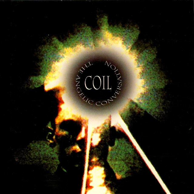 Coil 'The Angelic Conversation' (1994)