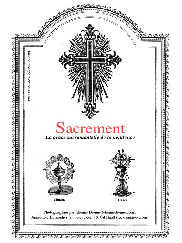 SACREMENT La grâce sacramentelle de la pénitence, Novembre MMVIII