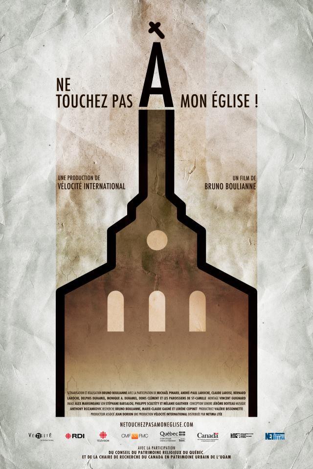 Ne touchez pas à mon église! (2012) de BRUNO BOULIANNE