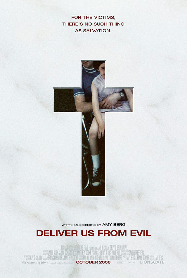 Deliver Us From Evil (2006) by AMY J. BERG