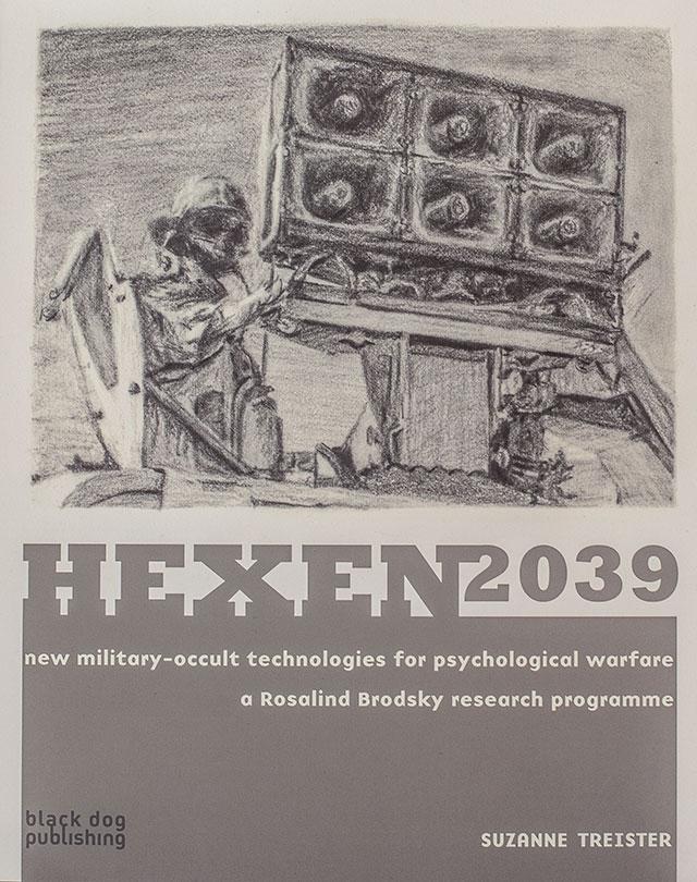 HEXEN 2039 (2006) by SUZANNE TREISTER