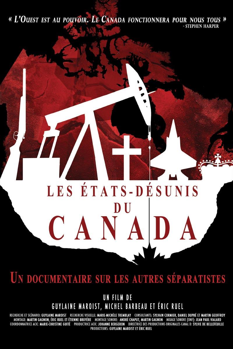 Les États-Désunis du Canada (2012) de MICHEL BARBEAU, GUYLAINE MAROIST & ÉRIC RUEL