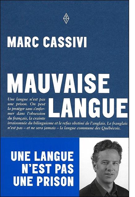 Mauvaise langue (2016) de MARC CASSIVI